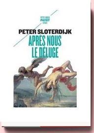Après Nous Le Déluge peter sloterdijk