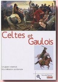 Celtes et Gaulois : Un apport essentiel à la civilisation occidentale