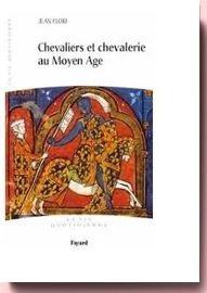 Chevaliers Et Chevalerie Au Moyen Age