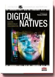 Digital Natives - Culture, Génération Et Consommation