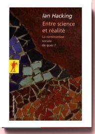 Entre science et réalité - La construction sociale de quoi
