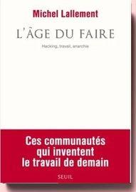 L'âge Du Faire - Hacking, Travail, Anarchie