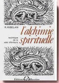 L'Alchimie spirituelle, Robert Ambelain