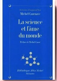 La Science et l'âme du monde Michel Cazenave
