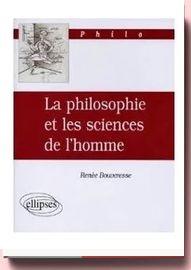 La philosophie et les sciences de l'homme Renée Bouveresse