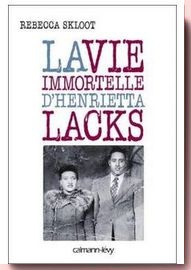 La vie immortelle d'Henrietta Lacks Rebecca Skloot