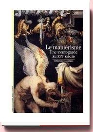 Le Maniérisme - Une avant-garde Au XVIe Siècle