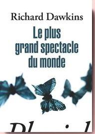 Le Plus Grand Spectacle Du Monde Richard Dawkins