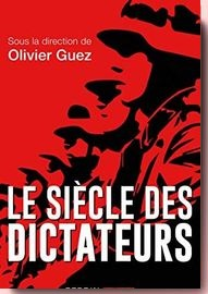 Le siecle des dictateurs Olivier Guez