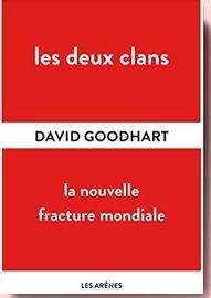 Les Deux clans – La nouvelle fracture mondiale David Goodhart