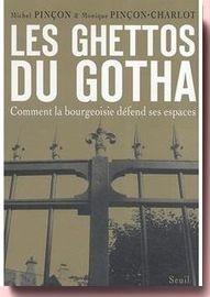 Les Ghettos du Gotha Michel Pinçon