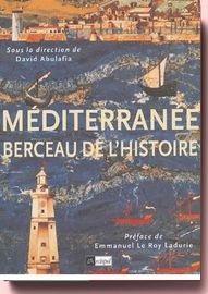 Méditerranée, Berceau De L'histoire David Abulafia