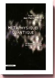 Métaphysique quantique Sven Ortoli