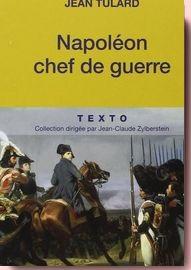 Napoléon, chef de guerre Jean Tulard