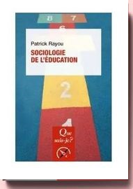 Sociologie de L'éducation que sais-je