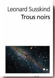 Trous Noirs Leonard Susskind