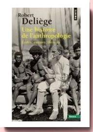 Une histoire de l'anthropologie Robert Deliège