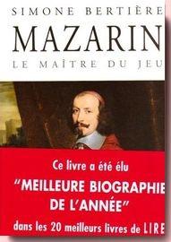 Mazarin : Le maître du jeu Simone Bertière