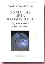 vertiges de la techno-science Bernadette Bensaude-Vincent
