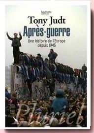 Après guerre. Une histoire de l'Europe après 1945