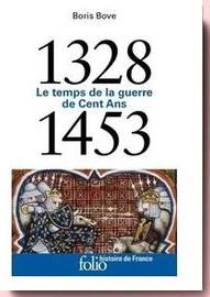 Le temps de la guerre de Cent ans. 1328-1453,