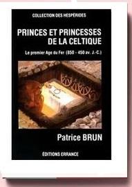 Princes et princesses de la Celtique, le premier âge du Fer (850-450 av. J.-C.)