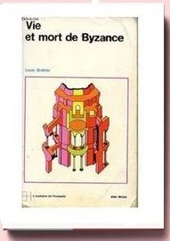 Vie et mort de Byzance,
