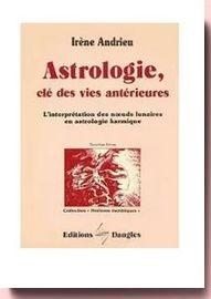 astrololgie clef des vies anterieures
