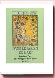 Dans Le Jardin De L'art - Essai Sur L'art, De L'antiquité À Nos Jours - federico zeri