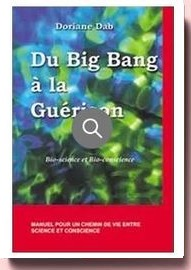 Du Big Bang à la guérison : Bio-science et Bio-conscience