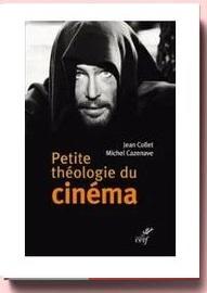 petite theologie du cinema