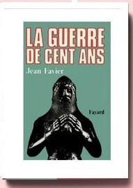 La Guerre de Cent Ans Jean Favier