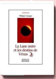 La Lune Noire Et Les Destins De Venus