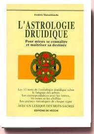 L'astrologie Druidique Frédéric Maisonblanche
