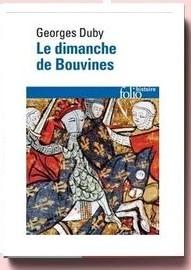 Le Dimanche De Bouvines - georges duby